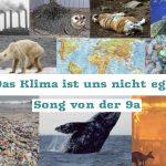 Klimasong der 9a – Das Klima ist uns nicht egal